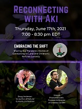 NATURAL CURIOSITY 2021 WEBINAR SERIES: EMBRACING THE SHIFT - PART 5: RECONNECTING WITH AKI