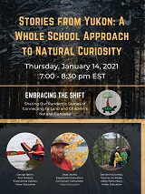 Natural Curiosity 2021 Webinar Series: Embracing the Shift - Part 2: Stories From Yukon