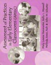 Assessment of Practices in Early Elementary Classrooms (APEEC)
