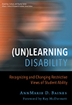 (Un)Learning Disability: Recognizing and Changing Restrictive Views of Student Ability