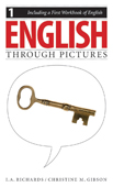 English Through Pictures, Book 1 and A First Workbook of English (English Throug Pictures)