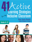 41 Active Learning Strategies for the Inclusive Classroom, Grades 6 - 12