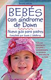 Bebés con síndrome de Down: Nueva guía para padres