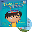 Thanks for the Feedback, I Think: My Story About Accepting Criticism and Compliments the Right Way Book with Audio CD