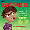 Battitude! What to do When Your Life Stinks!