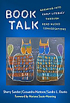 Book Talk: Growing Into Early Literacy Through Read-Aloud Conversations