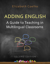 Adding English: A Guide to Teaching in Multilingual Classroo