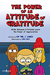 Power of Attitude of Gratitude: Willie Bohanon and Friends L